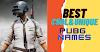 Best PUBG Name 2021: Unique, Stylish Names For Your PUBG or BGMI Player