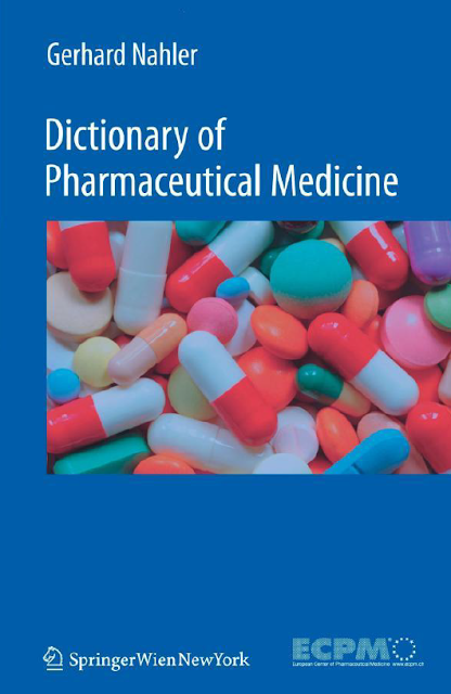 Dictionary of Pharmaceutical Medicine