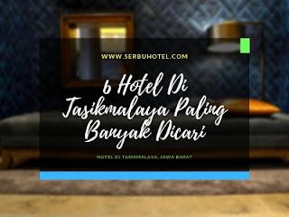 6 Hotel Di Tasikmalaya Paling Banyak Dicari Dan Direkomendasikan