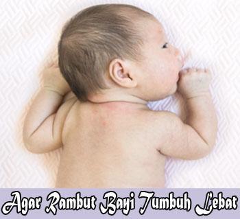 Cara Agar Rambut Bayi Lebat Dengan Cepat