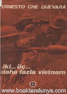 Ernesto Che Guevara - İki Üç Daha Fazla Vietnam