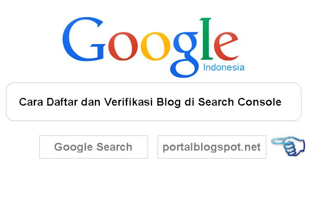 Cara Daftar dan Verifikasi Blog di Search Console