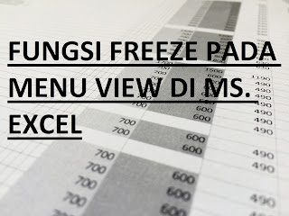 Fungsi Freeze Excel