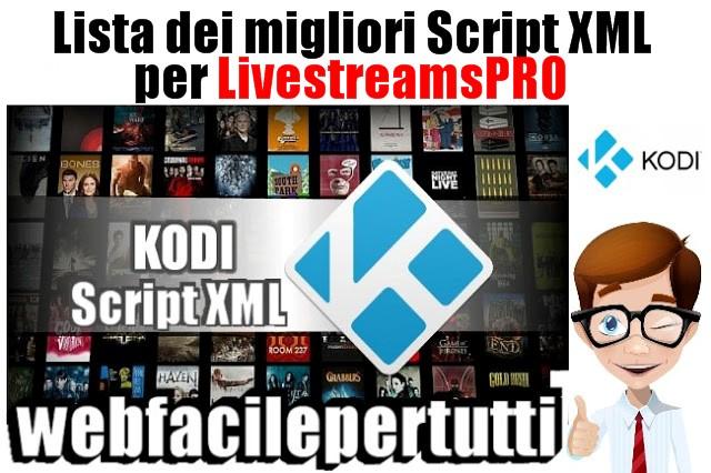 Kodi - Lista Dei Migliori Script XML Per LivestreamsPro