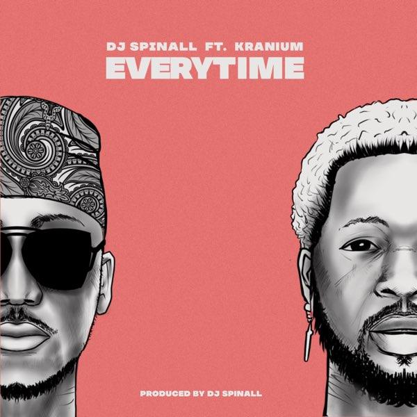 "DJ Spinall – ""Everytime"" ft. Kranium"