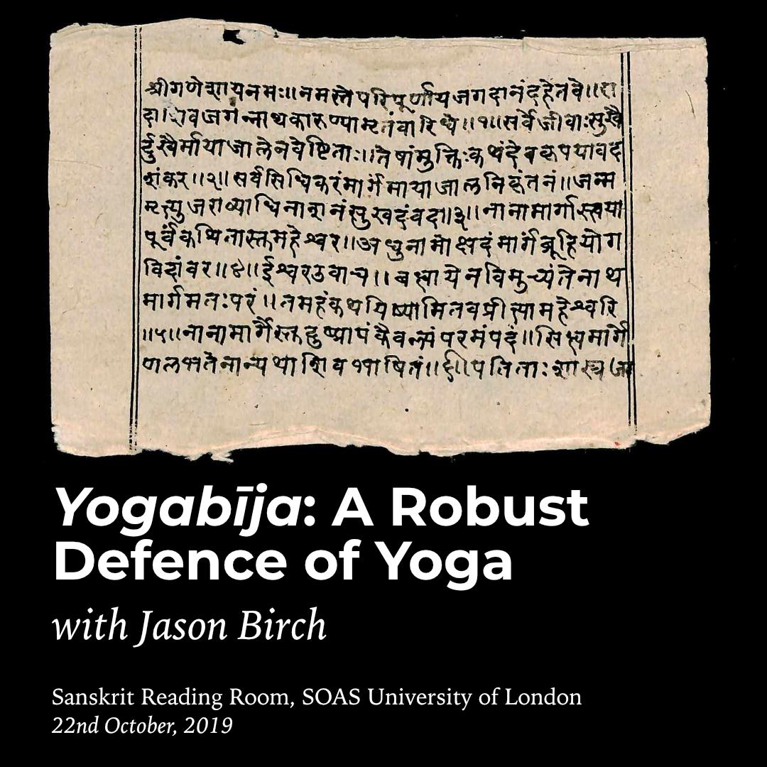 Yogabīja - A Robust Defense of Yoga with Jason Birch
