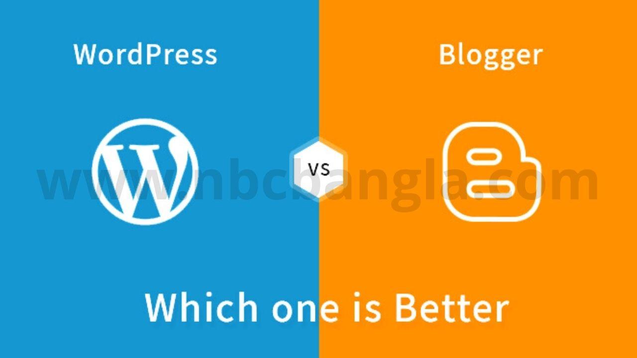 Is blogging or WordPress better for making money?,  Is WordPress the best for blogs?,  Is Blogger or WordPress better for AdSense?,  Which blog site is best for writers?,  blogger vs wordpress for making money, blogger vs wordpress vs wix, which is best blog or wordpress, blogger vs wordpress 2021, is wordpress free, blogger vs wordpress reddit, blogger vs wordpress quora, why blogger is best,,Which is better, Blogger or WordPress?,ব্লগার বা ওয়ার্ডপ্রেস কোনটি ভাল?