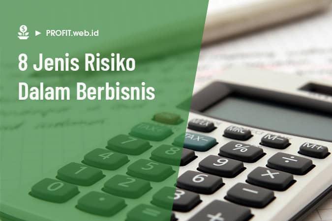jenis-jenis resiko/risiko dalam bisnis