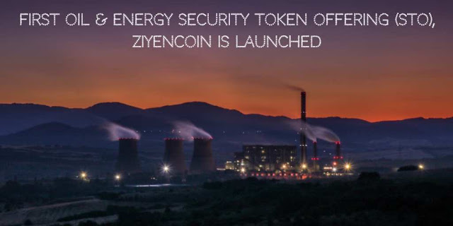 First Oil & Energy Security Token Offering (STO), ZiyenCoin is launched