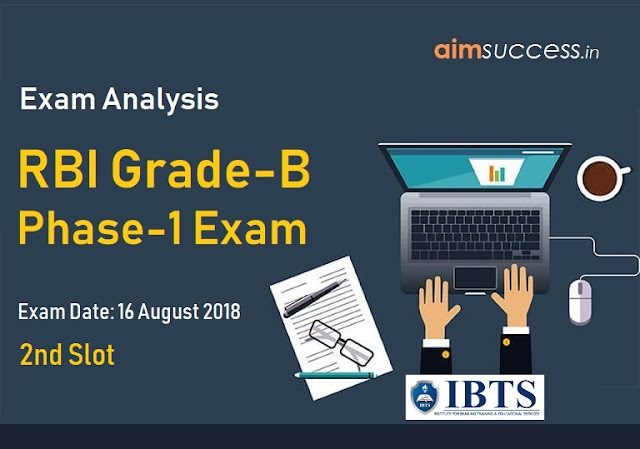 RBI Grade-B Phase-1 Exam Analysis 16 August 2018 - 2nd Slot