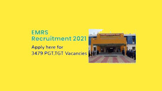 EMRS Recruitment 2021 @ 3479 PGT Post Apply Online