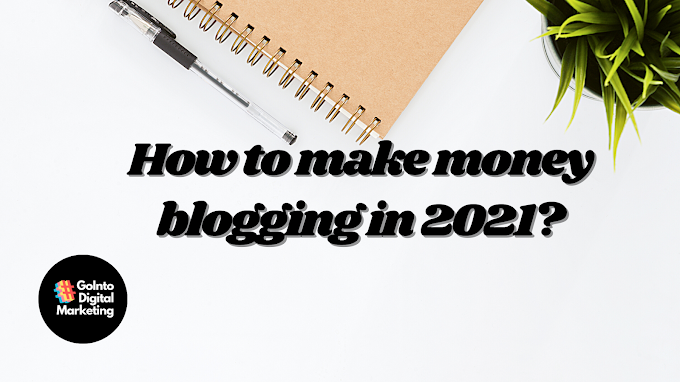 How to start a blog and make money in 2021?