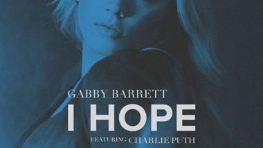 I Hope Lyrics - Gabby Barrett & Charlie Puth