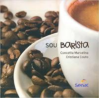 Livro sobre café Sou Barista (Português) por Cristiana Couto