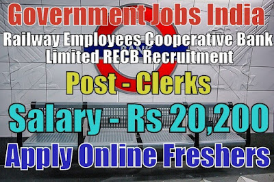 Railway Employees Cooperative Bank Recruitment 2019