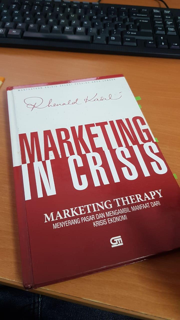 Buku Marketing in Crisis Rhenald Kasali
