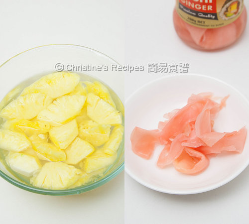 菠蘿和子薑 Pineapple and Pickled Ginger