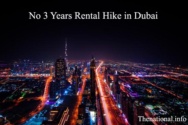 No 3 Years Rental Hike in Dubai