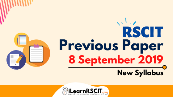 RSCIT Old Paper 8 September 2019 (New Syllabus)