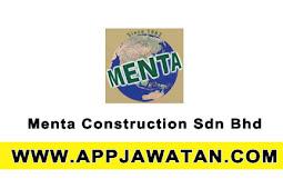 Jawatan Kosong Terkini 2017 di Menta Construction Sdn Bhd - 24 Ogos 2017