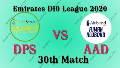 Who will win DPS vs AAD 30th T10 Match