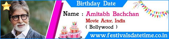 Amitabh Bachchan Birthday Date