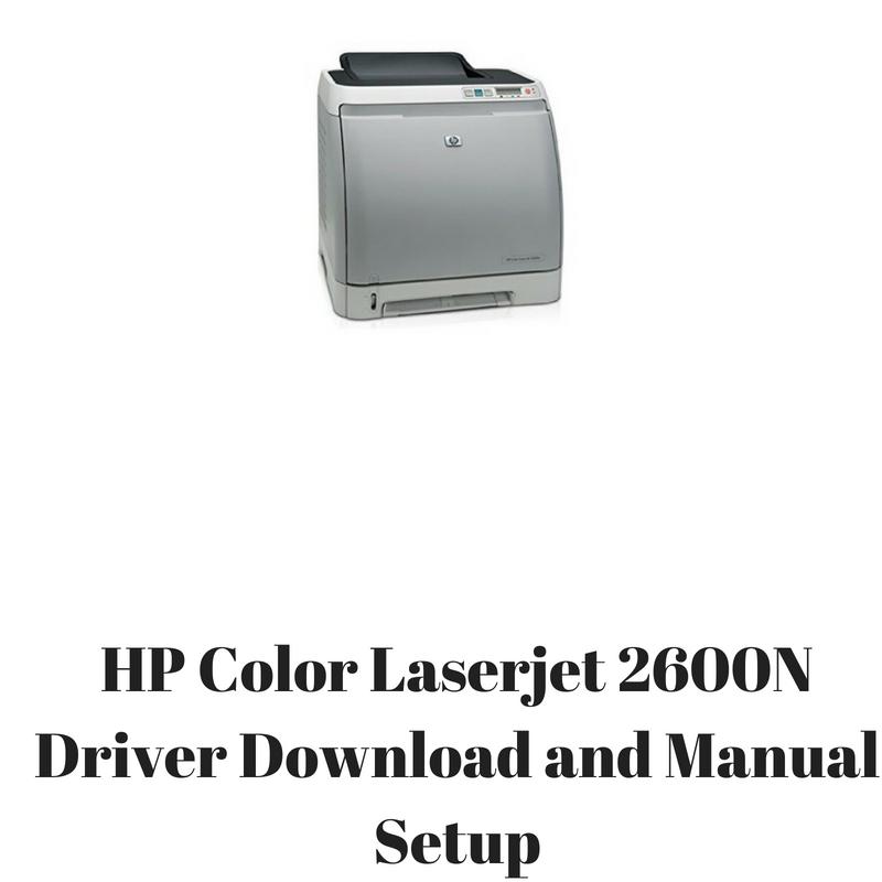 DOWNLOAD DRIVER: HP COLOR LASERJET 2600N LINUX