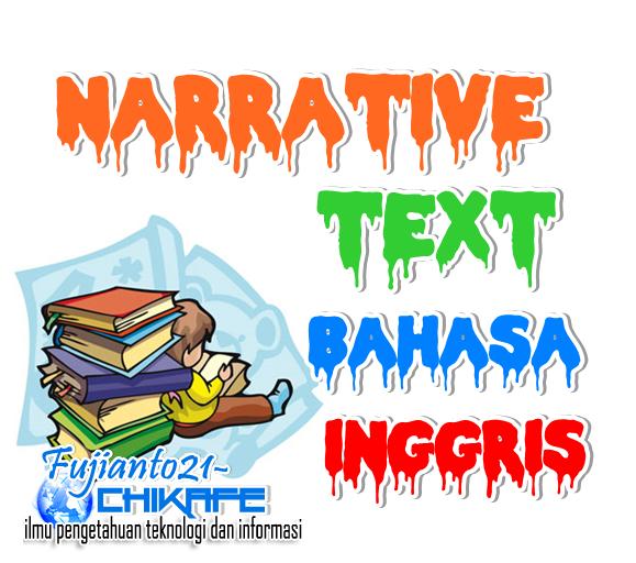 7 Contoh Singkat Narative Text Pendek Bahasa Inggris Fujianto21