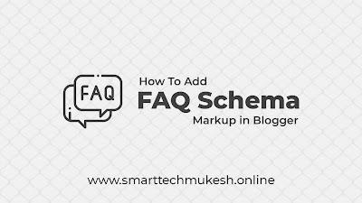 How To Add FAQ Schema Markup in Blogger