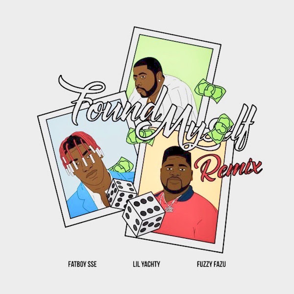 Fatboy Sse - Found Myself (Remix) [feat. Lil Yachty & Fuzzy Fazu] - Single Cover