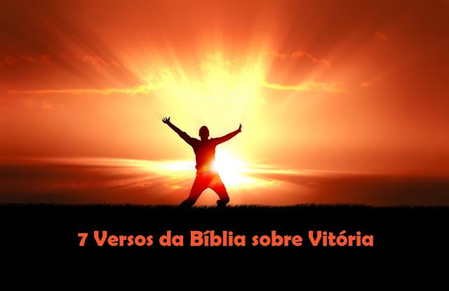 7 Versos da Bíblia sobre Vitória