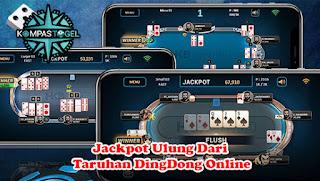 Jackpot Ulung Dari Taruhan DingDong Online
