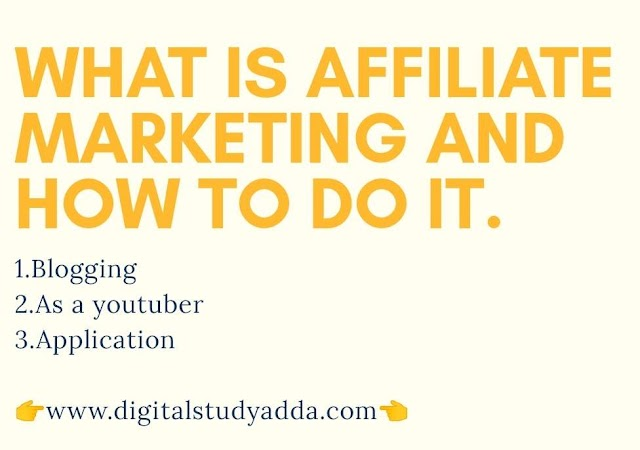 What is Affiliate Marketing and how to do it.