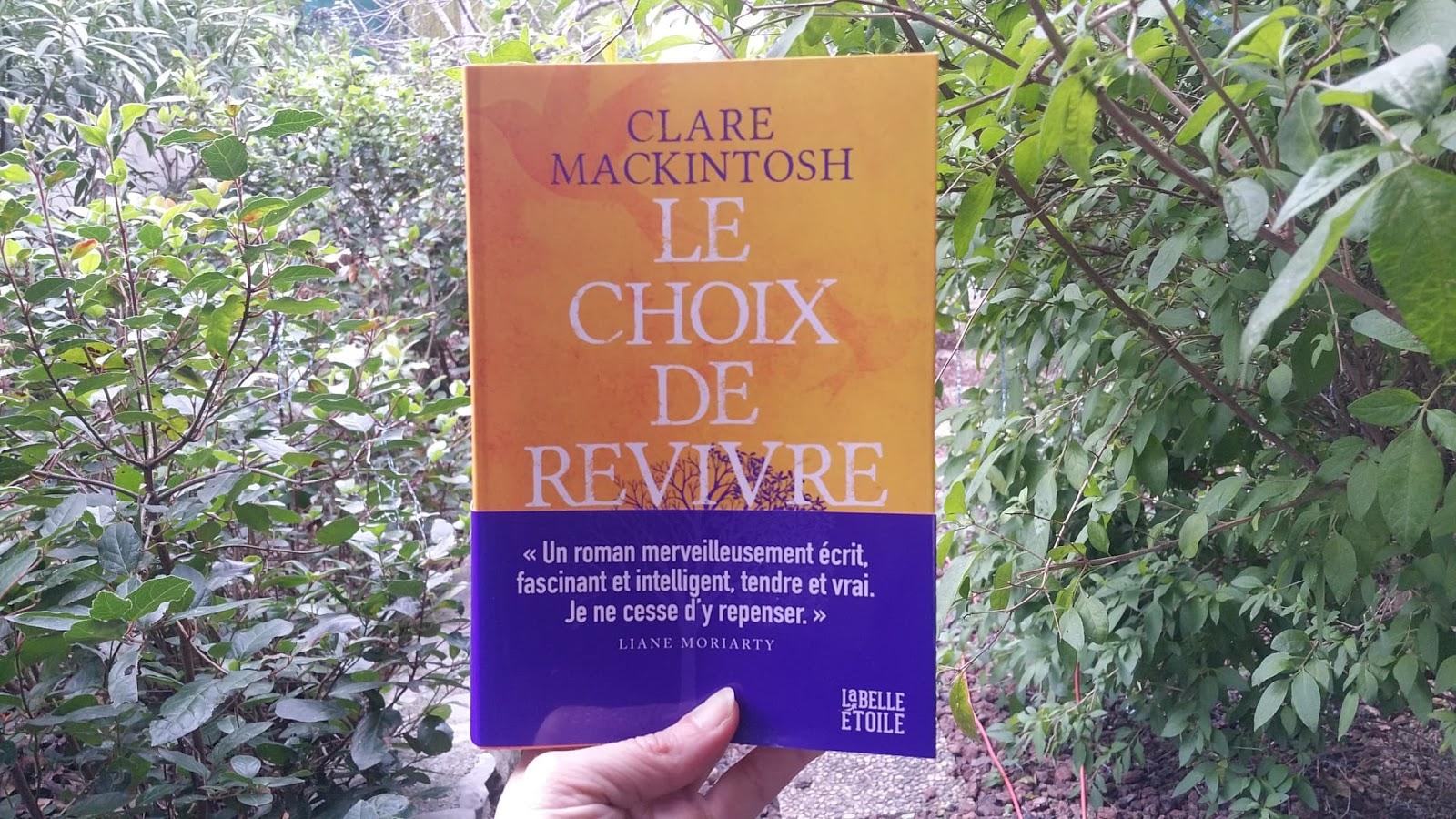 Le choix de revivre Clare Mackintosh Editions Marabout chronique littéraire