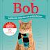 Passatempo: O que aprendi com Bob, de James Bowen