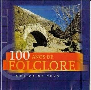100 años de folklore musica de cuyo volumen 3 descargar gratis mp3