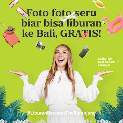 Kontes Foto The Keranjang Berhadiah Liburan Ke Bali