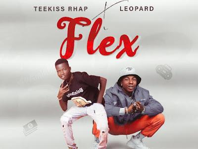 DOWNLOAD MP3: Teekiss Rhap ft. Leopard - Flex