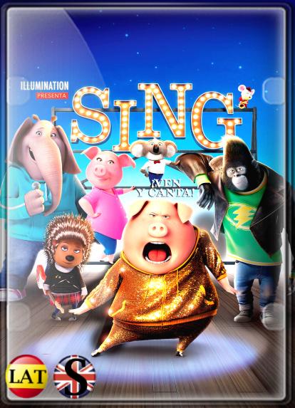 Sing: ¡Ven y Canta! (2016) FULL HD 1080P LATINO/INGLES