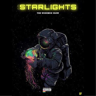 DOWNLOAD MP3: The Wisemen Crew - Starlights