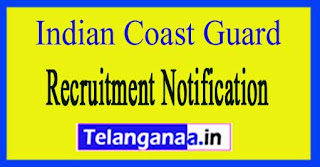 Indian Coast Guard Recruitment Notification 2017