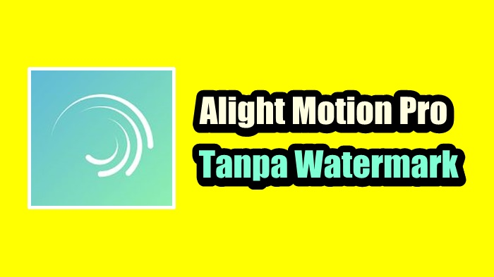 Download Alight Motion Pro Mod Apk 1.2.83 Terbaru 2020 ...