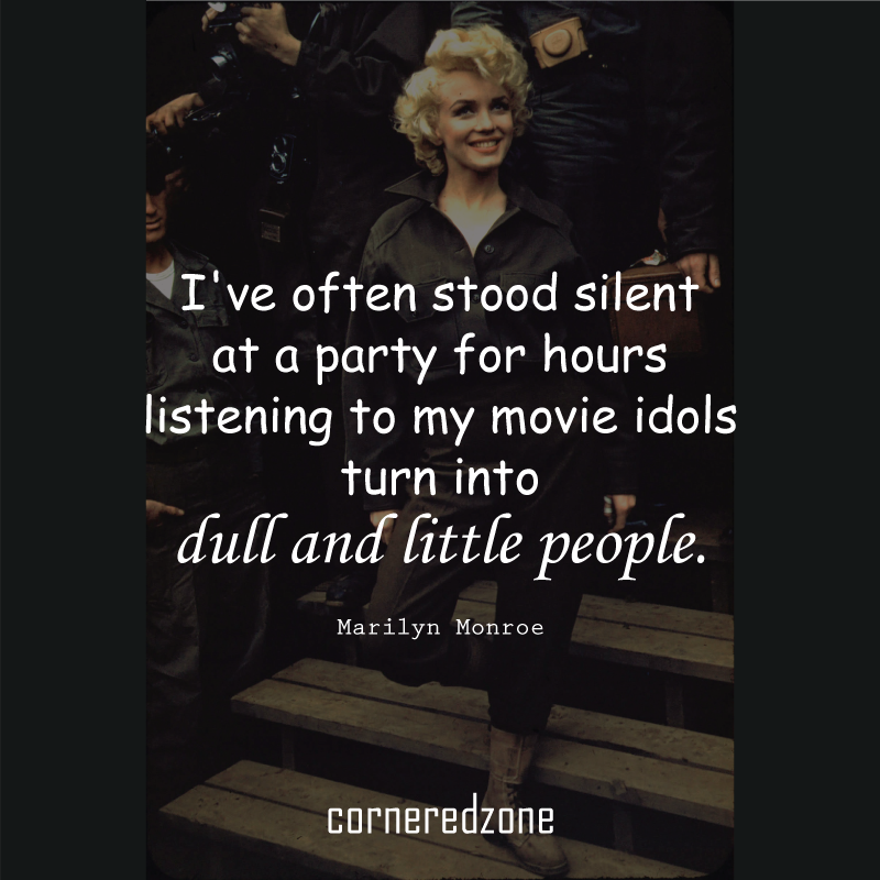 I've-often-stood-silent-at-a-party-for-hours-listening-to-my-movie-idols-turn-into-dull-and-little-people