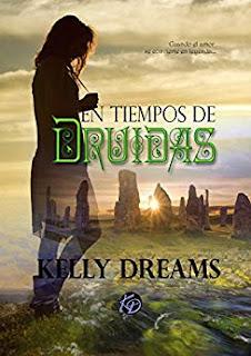 En tiempos de druidas- Kelly Dreams