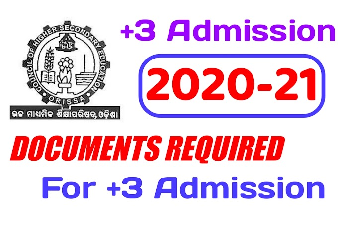What are the documents required for +3 admission? Samsodisha.gov.in