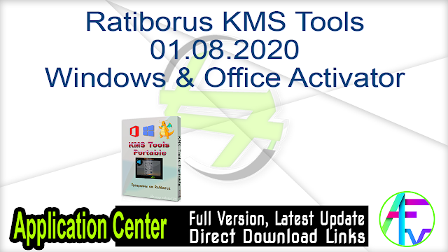 Ratiborus KMS Tools 01.08.2020 Windows & Office Activator
