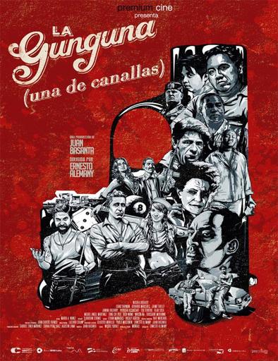 Ver La Gunguna, una de canallas (2015) Online