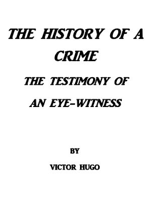 TThe History Of A Crime By Victor Hugo In Pdf