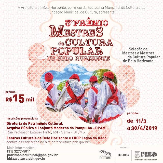 Prêmio da PBH aos Mestres e Mestras da Cultura Popular que pagará R$ 15 mil aos vencedores