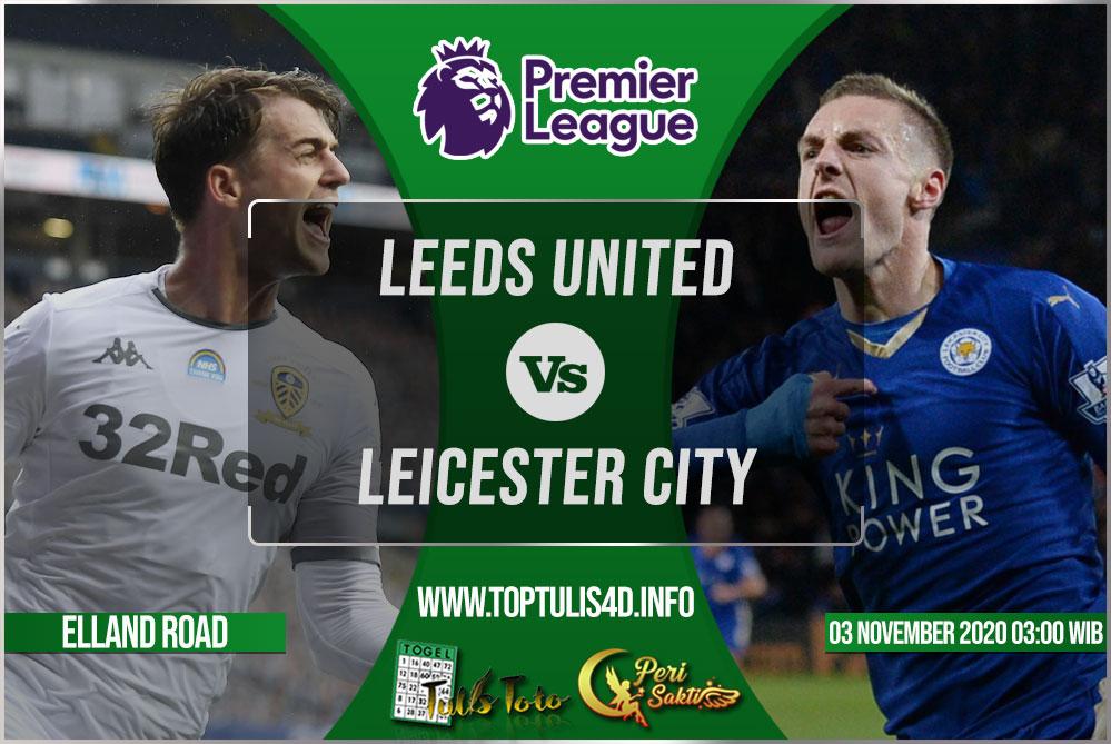 Prediksi Leeds United vs Leicester City 03 November 2020